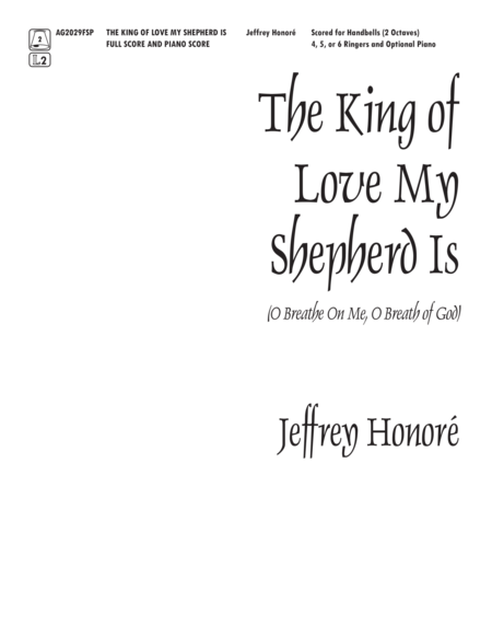 The King of Love My Shepherd Is - Full Score and Piano Part