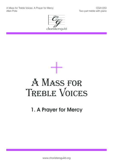 A Mass for Treble Voices: A Prayer for Mercy
