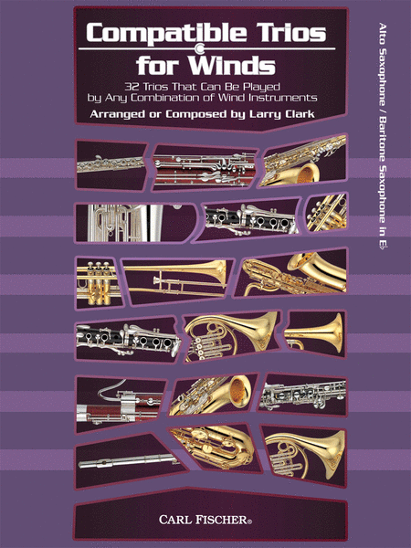 Compatible Trios for Winds (Alto Saxophone / Baritone Saxophone)