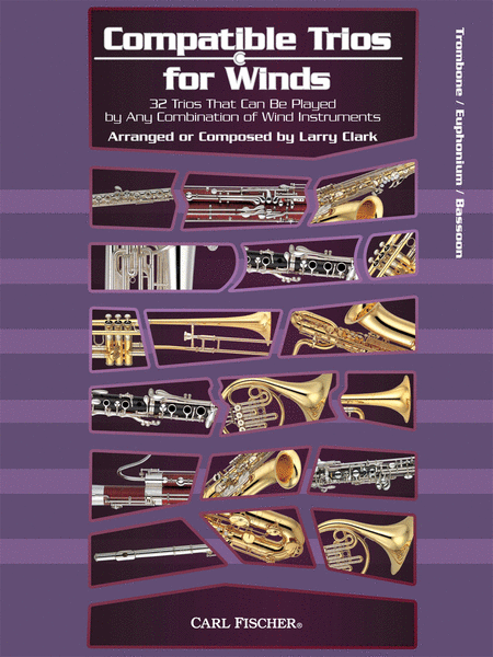Compatible Trios for Winds (Trombone / Euphonium B.C. / Bassoon)