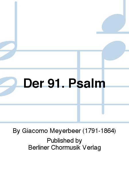 Der 91. Psalm