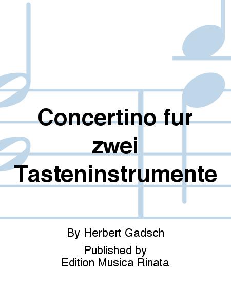 Concertino fur zwei Tasteninstrumente