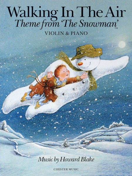 Walking in the Air - Theme from The Snowman