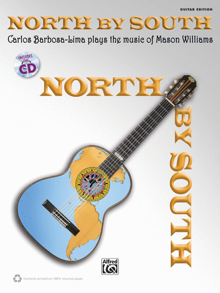 North by South -- Carlos Barbosa-Lima Plays the Music of Mason Williams
