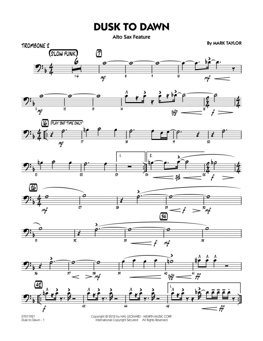 Dusk To Dawn (Solo Alto Sax Feature) - Trombone 2
