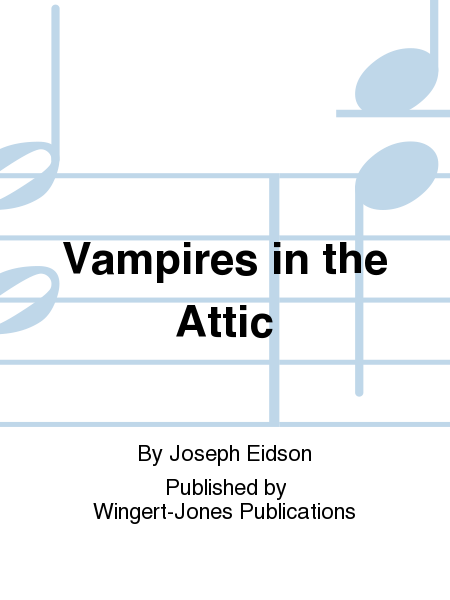 Vampires in the Attic