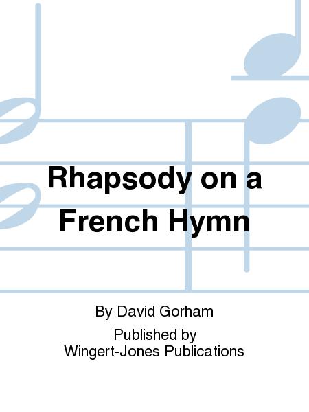 Rhapsody on a French Hymn