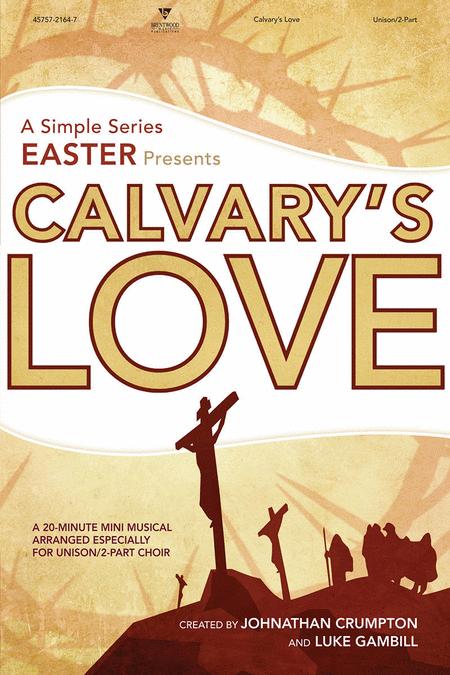 Calvary's Love (Split Track Accompaniment CD)