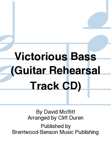 Victorious Bass (Guitar Rehearsal Track CD)