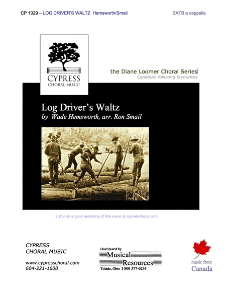 Log Drivers' Waltz (SATB)