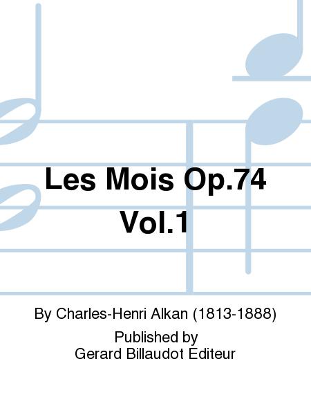 Les Mois Op.74 Vol.1