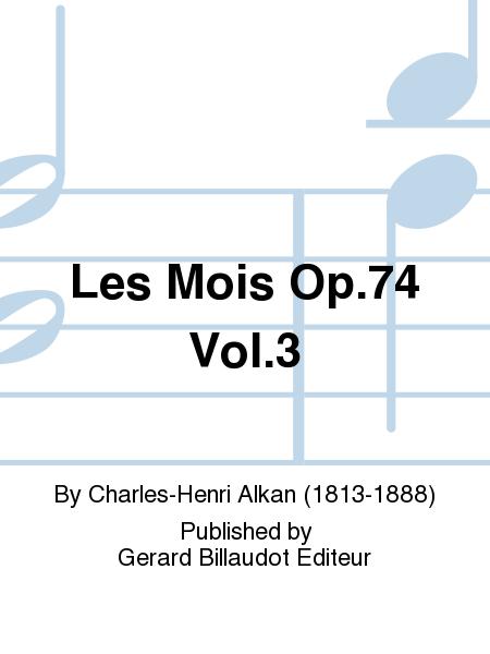 Les Mois Op.74 Vol.3