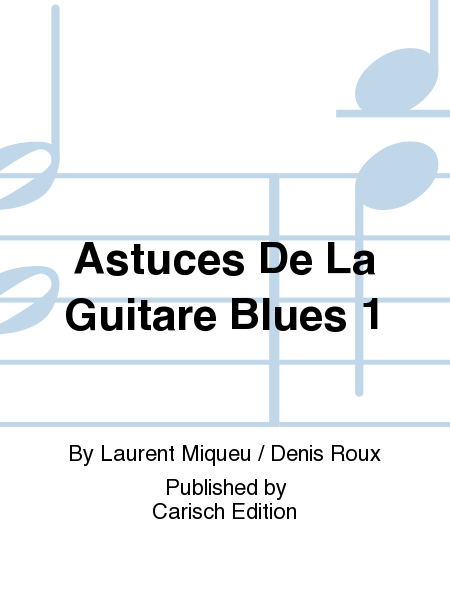 Astuces De La Guitare Blues 1