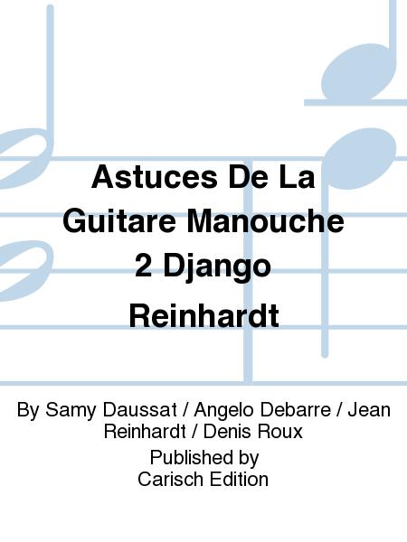 Astuces De La Guitare Manouche 2 Django Reinhardt