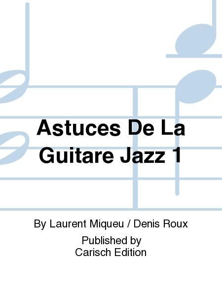 Astuces De La Guitare Jazz 1