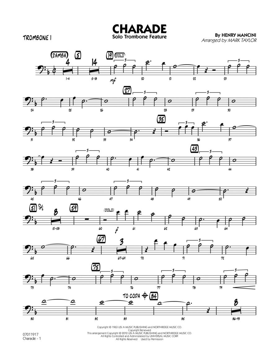 Charade (Solo Trombone Feature) - Trombone 1