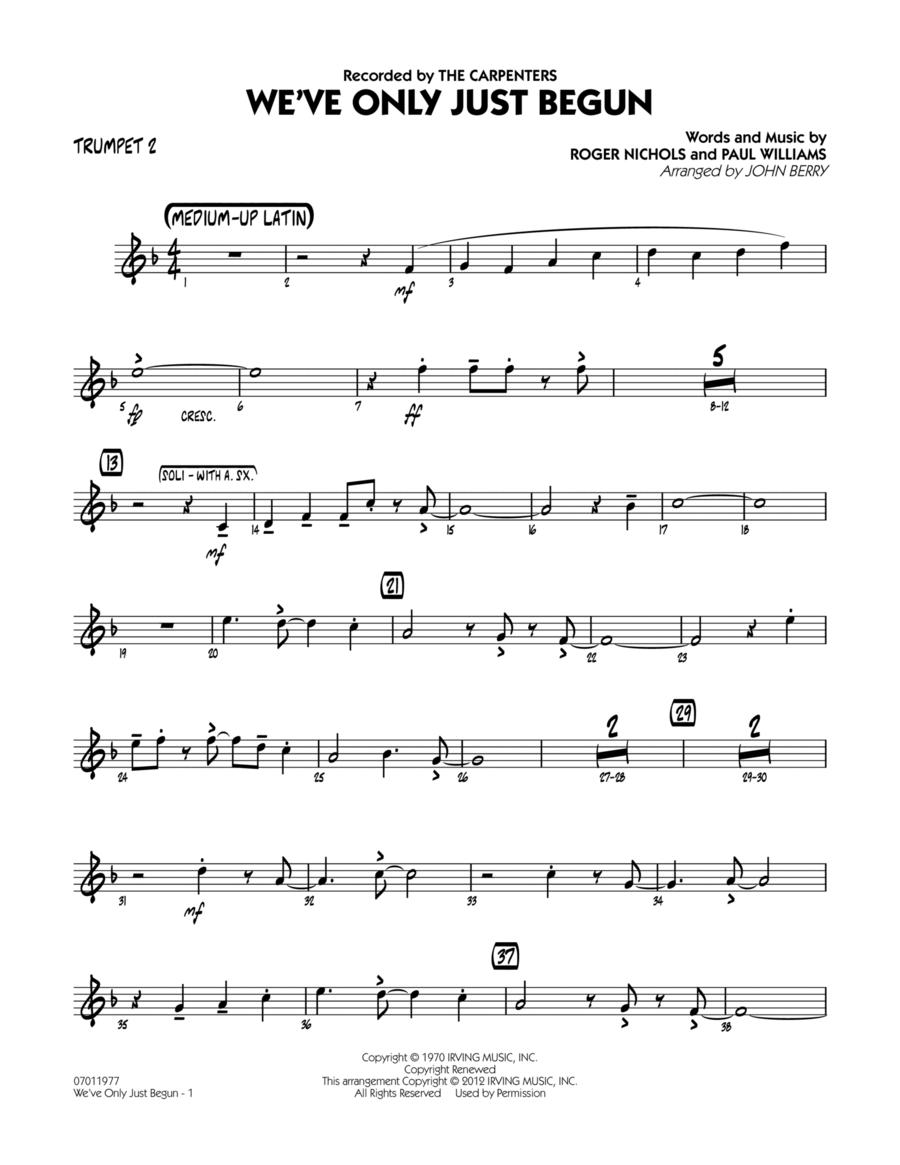 We've Only Just Begun - Trumpet 2