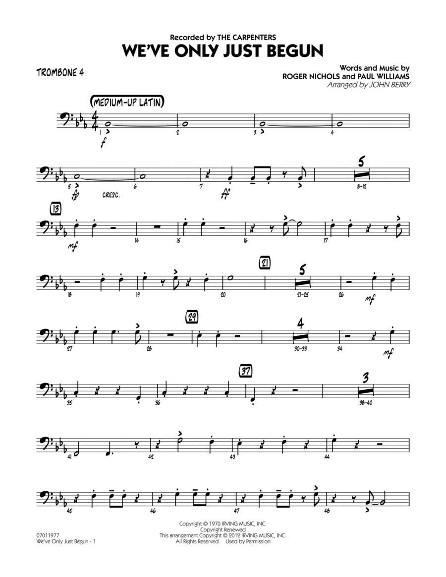 We've Only Just Begun - Trombone 4