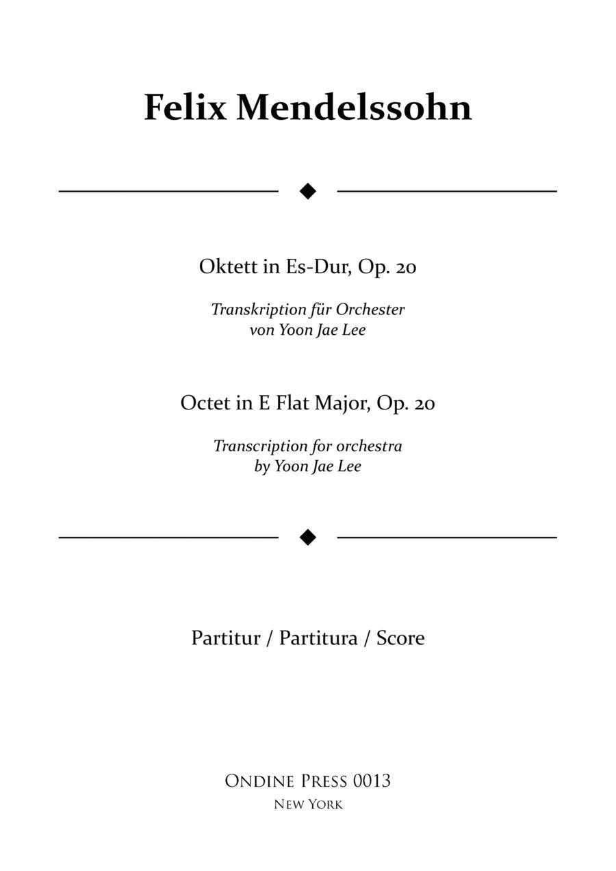 Mendelssohn: Octet in E Flat Major, Op. 20 transcribed for full orchestra by Yoon Jae Lee, Full Score