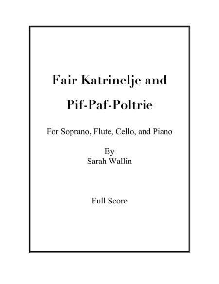 Fair Katrinelje and Pif-Paf-Poltrie