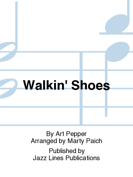 Walkin' Shoes