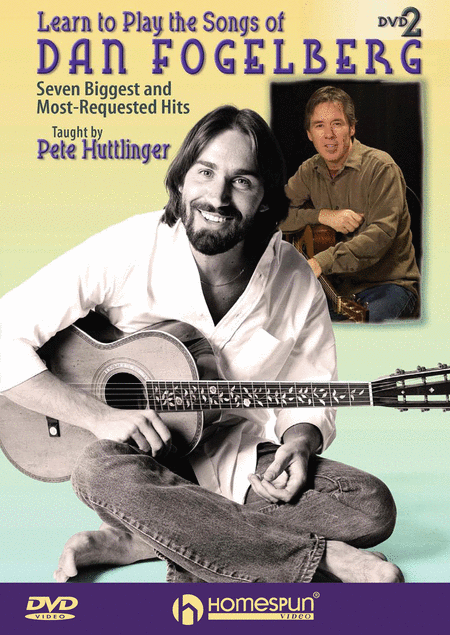 Learn to Play the Songs of Dan Fogelberg - DVD Two