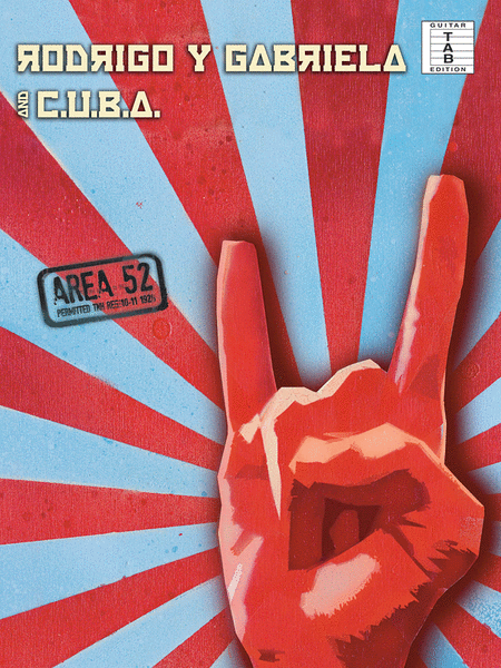 Rodrigo Y Gabriela and C.U.B.A. - Area 52