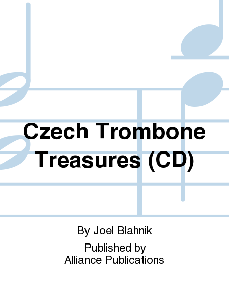 Czech Trombone Treasures (CD)