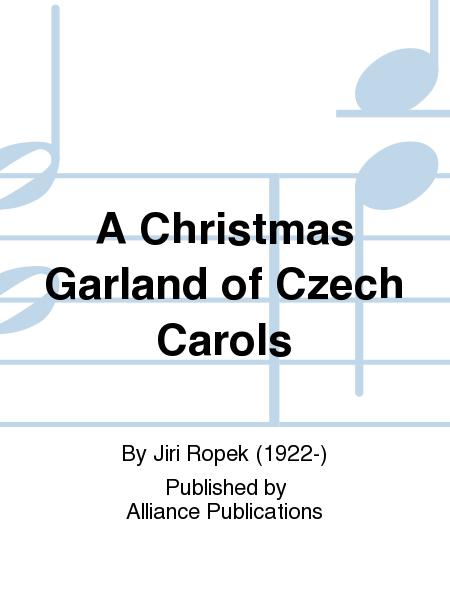 A Christmas Garland of Czech Carols
