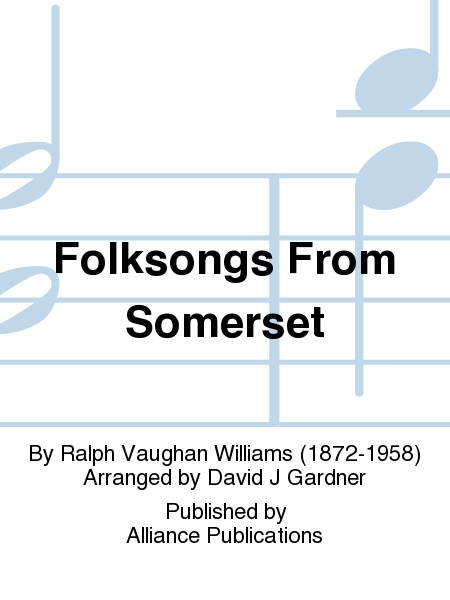 Folksongs From Somerset