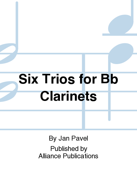 Six Trios for Bb Clarinets