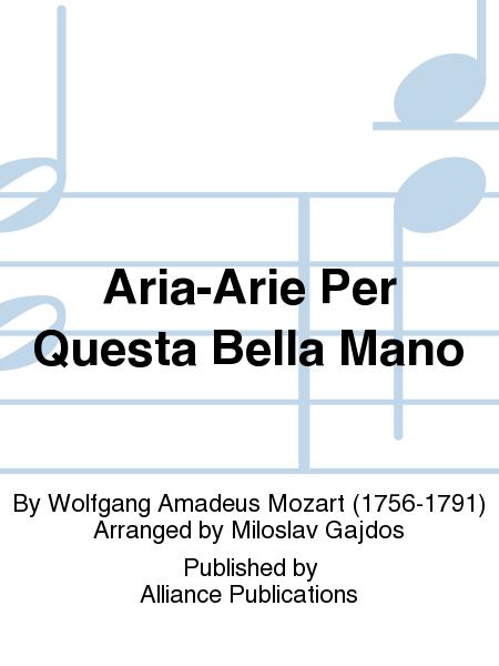 Aria-Arie Per Questa Bella Mano