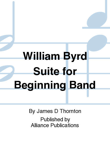 William Byrd Suite for Beginning Band