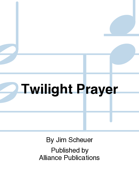 Twilight Prayer