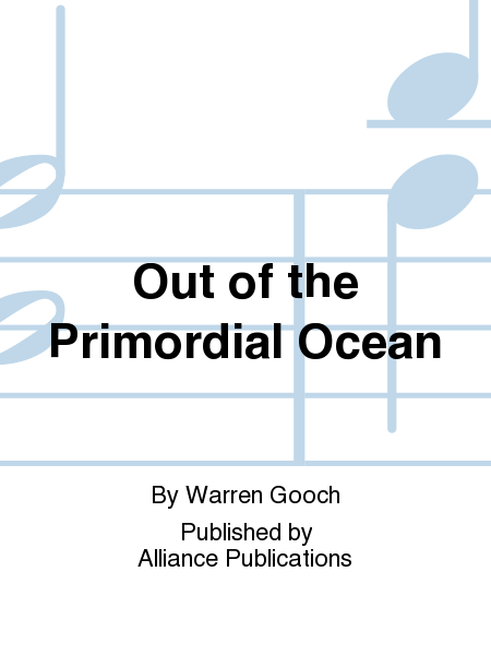 Out of the Primordial Ocean