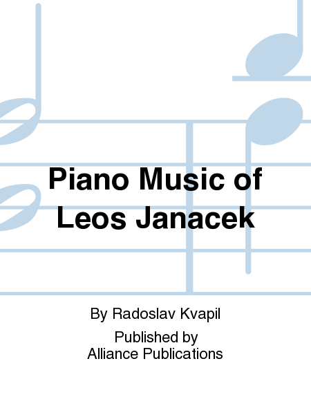 Piano Music of Leos Janacek