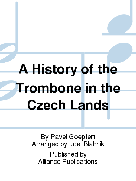A History of the Trombone in the Czech Lands