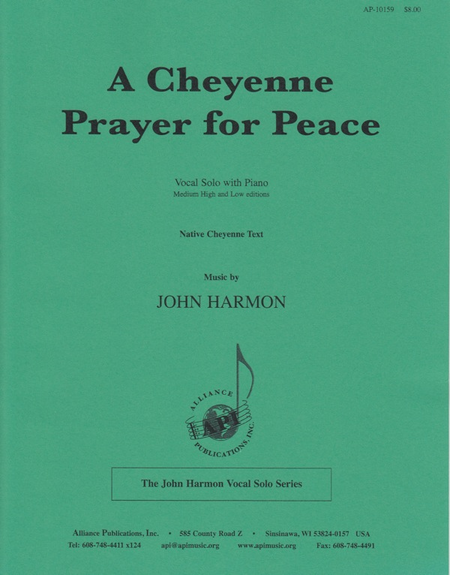 A Cheyenne Prayer for Peace