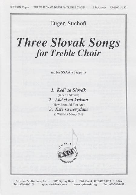 Three Slovak Songs for Treble Choir