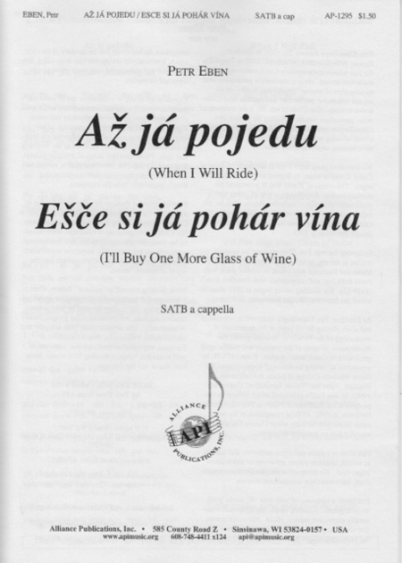Az Ja Pojedu and Esce Si Ja Pohar Vina