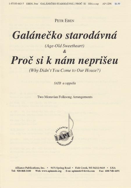 Galanecko Starodavna and Proc Si K Nam Nepriseu
