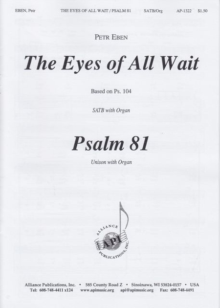The Eyes of All Wait (Psalm 104) and Psalm 81