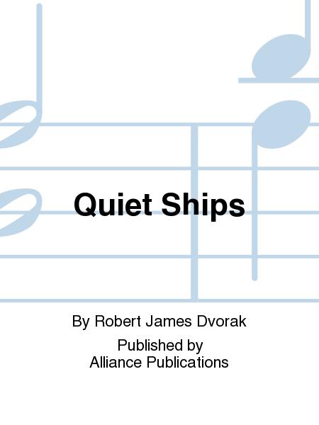 Quiet Ships