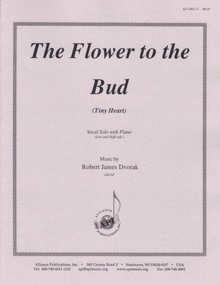The Flower To the Bud