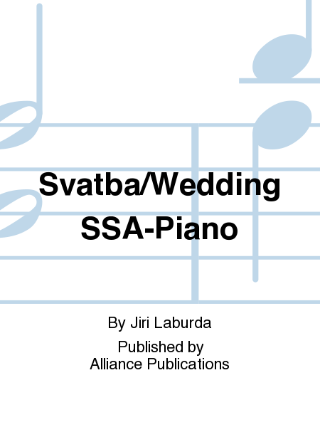 Svatba/Wedding SSA-Piano