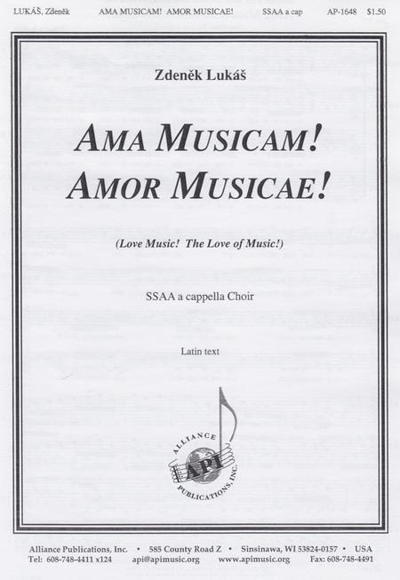 Ama Musicam! Amor Musicae!