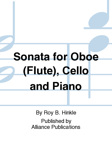 Sonata for Oboe (Flute), Cello and Piano