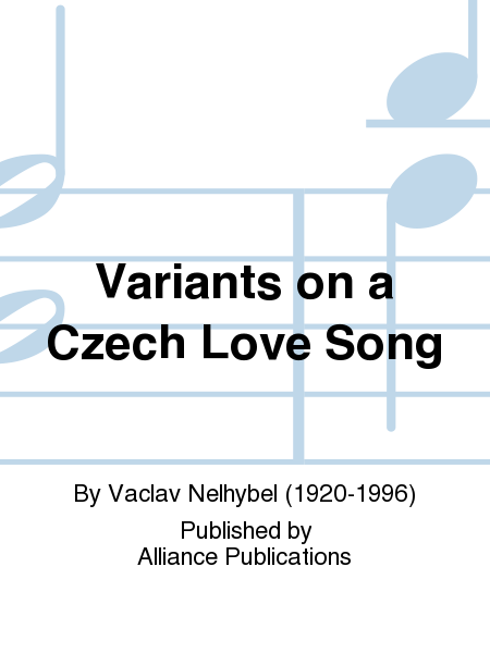 Variants on a Czech Love Song