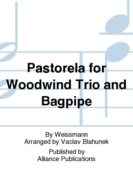Pastorela for Woodwind Trio and Bagpipe