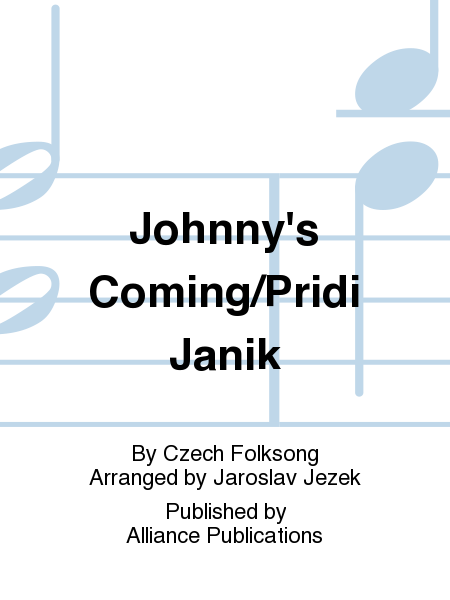 Johnny's Coming/Pridi Janik